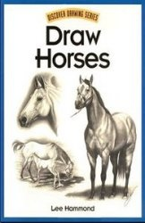Книга Draw Horses (Discover Drawing Series)