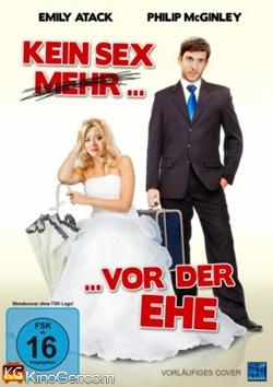 Kein Sex mehr vor der Ehe (2014)