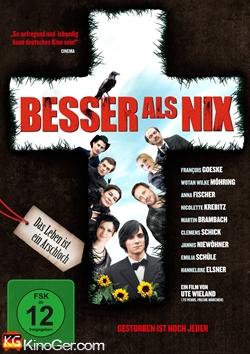 Besser als nix - Gestorben ist noch jeder (2014)