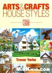 Книга Arts and Crafts House Styles