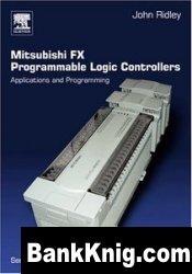 Книга Mitsubishi FX Programmable Logic Controllers, 2 Ed: Applications and Programming pdf 3,8Мб