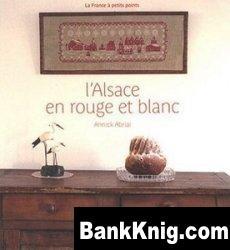 Журнал l'Alsace en Rouge et Blanc jpg в архиве rar 33,8Мб