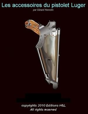 Книга Les accessoirres du pistolet Luger