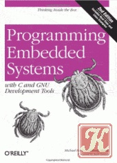 Книга Programming embedded systems with C and GNU Development tools