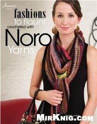 Книга Fashions to Flaunt Crocheted with Noro Yarns