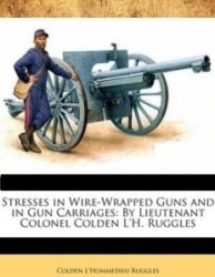 Книга Stresses in wire-wrapped guns and in gun carriages