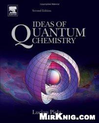 Книга Ideas of Quantum Chemistry, Second Edition
