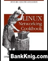 Книга O'Reilly Linux Networking Cookbook djvu 3,71Мб