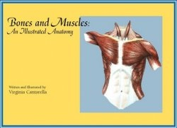 Книга Bones and Muscles: An Illustrated Anatomy