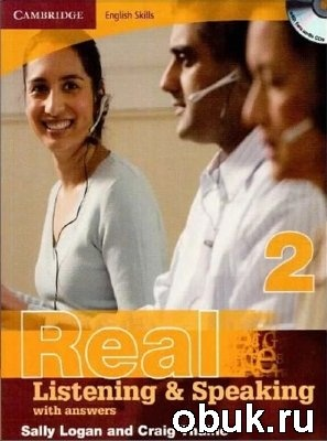 Книга Real Listening and Speaking 2 with answers