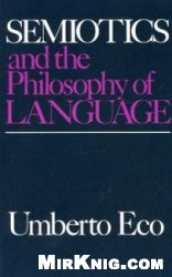 Книга Semiotics and the Philosophy of language