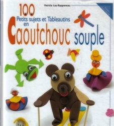 Книга 100 Petits sujets et Tableautins en Caoutchouc souple