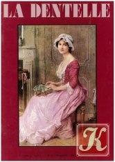 Книга La Dentelle №1-10 1980-1982
