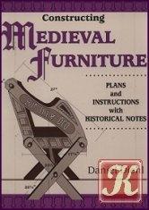 Книга Constructing Medieval Furniture