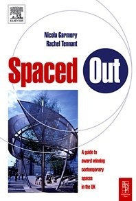 Книга Spaced Out: A Guide to Best Contemporary Urban Spaces