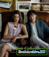 Книга Rowan Soft Knit Collection 2013.