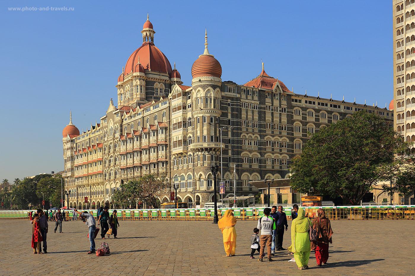"""Фотография 8. Знаменитый отель """"Тадж-Махал"""" в Мумбаи. Отчеты об экскурсиях в Индии. (Кэнон 6Д, объектив Кенон 17-40Л, настройки: 1/125, 8.0, ИСО 100, В=40)"""