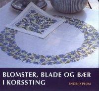 Журнал Ingrid Plum - Bloomster, blade og baer i korssting