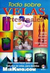 Книга Todo Sobre Velas Artesanales (Spanish Edition)