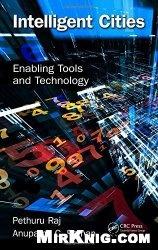 Книга Intelligent Cities: Enabling Tools and Technology