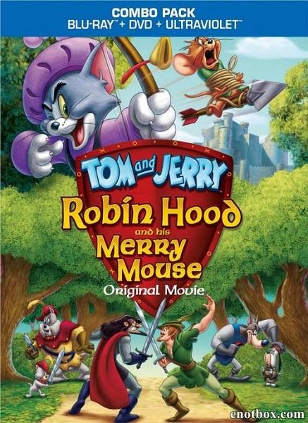 Том и Джерри: Робин Гуд и Мышь-Весельчак / Tom and Jerry: Robin Hood and His Merry Mouse (2012/BDRip/HDRip)
