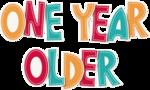 KAagard_BirthdayWish_Word2_OneYearOlder.png
