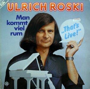 Ulrich Roski – Man Kommt Viel Rum (That's Live!) (1978) [Telefunken, 6.28456]