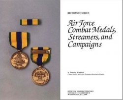 Книга Air Force Combat Medals, Streamers, and Campaigns (Reference Series)