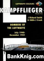 Книга Kampfflieger Volume 2: Bombers of the Luftwaffe July 1940 - December 1941 (Luftwaffe Colours) pdf в rar 47,31Мб
