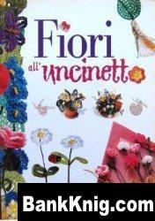 Книга Fiori All Uncinetto jpg 14,7Мб