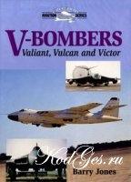 Книга V-Bombers. Valiant, Vulkan and Victor