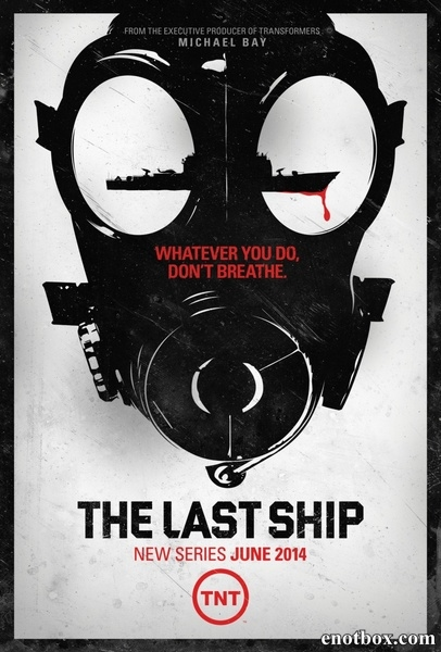 Последний корабль / The Last Ship - Полный 1 сезон [2014, WEB-DLRip | WEB-DL 1080p] (LostFilm)