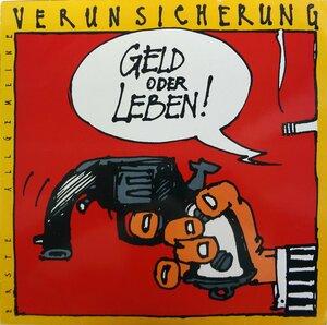 Erste Allgemeine Verunsicherung – Geld Oder Leben! (1985) [EMI Columbia, 12C 066-13 33631]