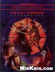 Star Wars. The Last Command Sourcebook