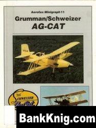 Книга Grumman/Schweizer AG-CAT [Aerofax Minigraph 11]