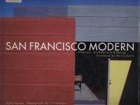 Книга San Francisco Modern: Interiors, Architecture and Design.