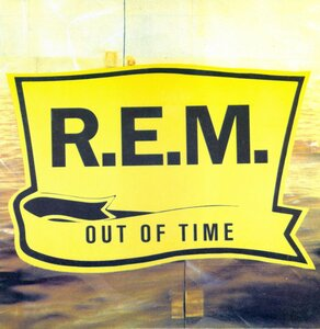 R.E.M. - Out Of Time (1991) [BRS, RGM 7028]