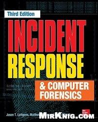Книга Incident Response & Computer Forensics, Third Edition
