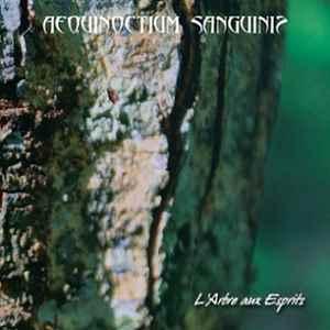 Aequinoctium Sanguinis > L'arbre aux esprits (2015)