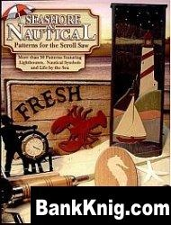 Книга Seashore and Nautical Patterns for the Scroll Saw pdf 6Мб