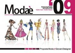 Modae (Primavera / Estate.Spring / Summer 2009) Fashion Book.Mood & Passion