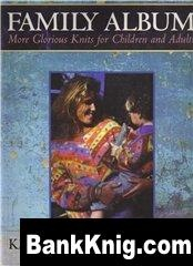 Книга Family Album: More Glorious Knits for Children and Adults jpg 88,77Мб