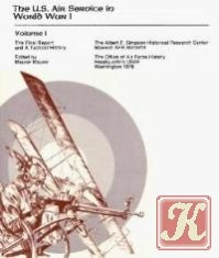 Книга The U. S. Air Service in WWI. Volume 1