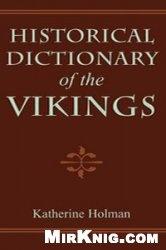 Книга Historical Dictionary of the Vikings