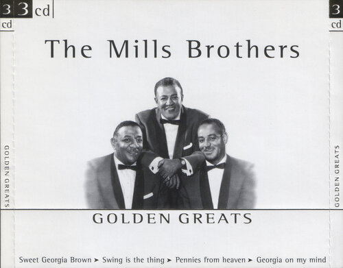 The Mills Brothers - Golden Greats (2002) FLAC
