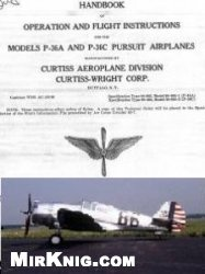 Книга Handbook of Operation and Flight Instructions for the Models P-36A and P-36C Pursuit Airplanes