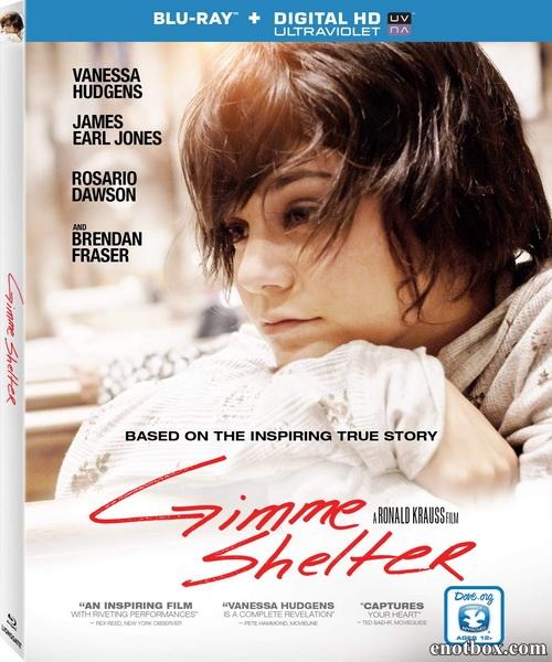 Подари мне убежище / Gimme Shelter (2013/BD-Remux/BDRip/HDRip)