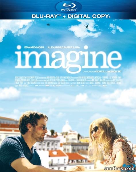 Только представь! / Imagine (2012/BDRip/HDRip)