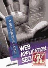 Книга Web Application Security, A Beginner's Guide