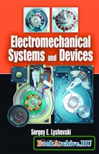 Книга Electromechanical Systems and Devices.